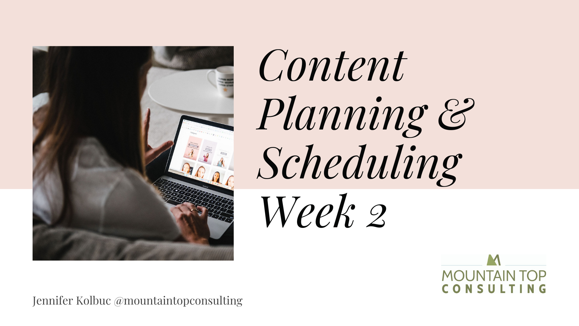 Social Media Week 2 content planning for small business group coaching workshop