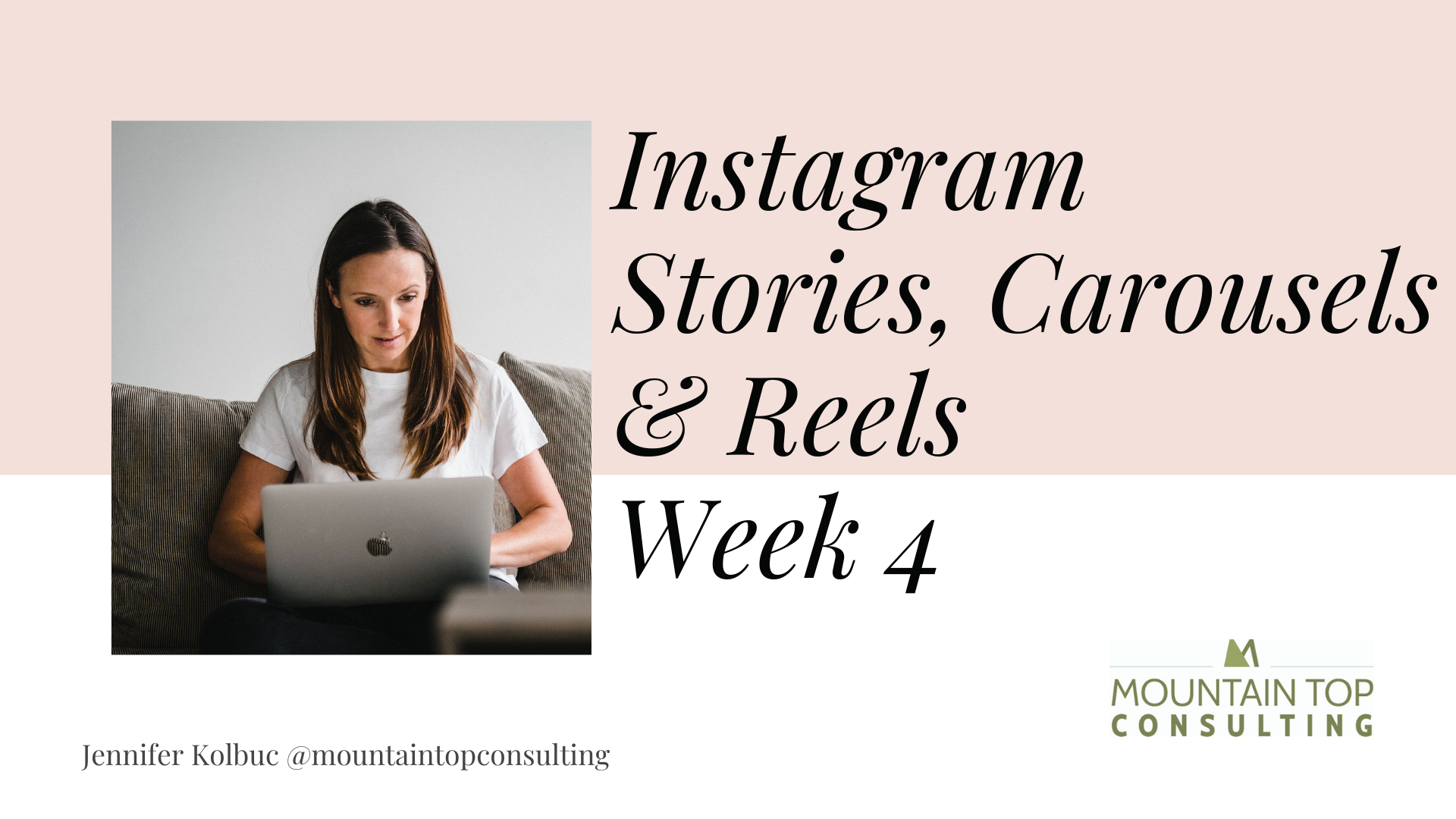 Social Media Week 4 Instagram Stories, carousels and Reels for small business group coaching workshop