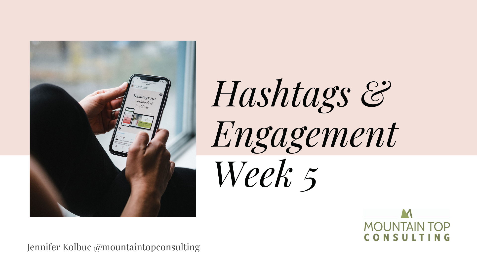 Social Media Week 5 hashtags and engagement strategy for small business group coaching workshop